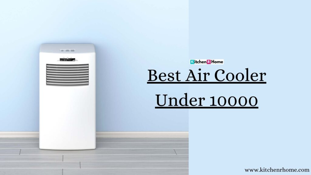 Best Air Cooler Under 10000