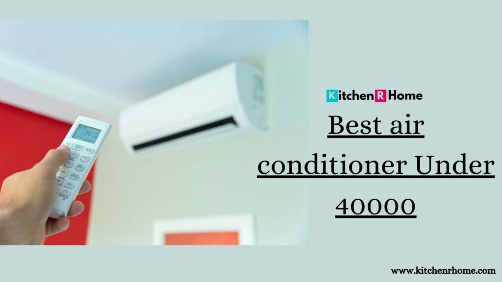 Best AC Under 4000