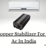 Best Copper Stabilizer For 1.5 Ton Ac In India